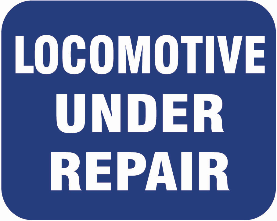 "Aluminum ""Locomotive Under Repair"" sign plate, blue"