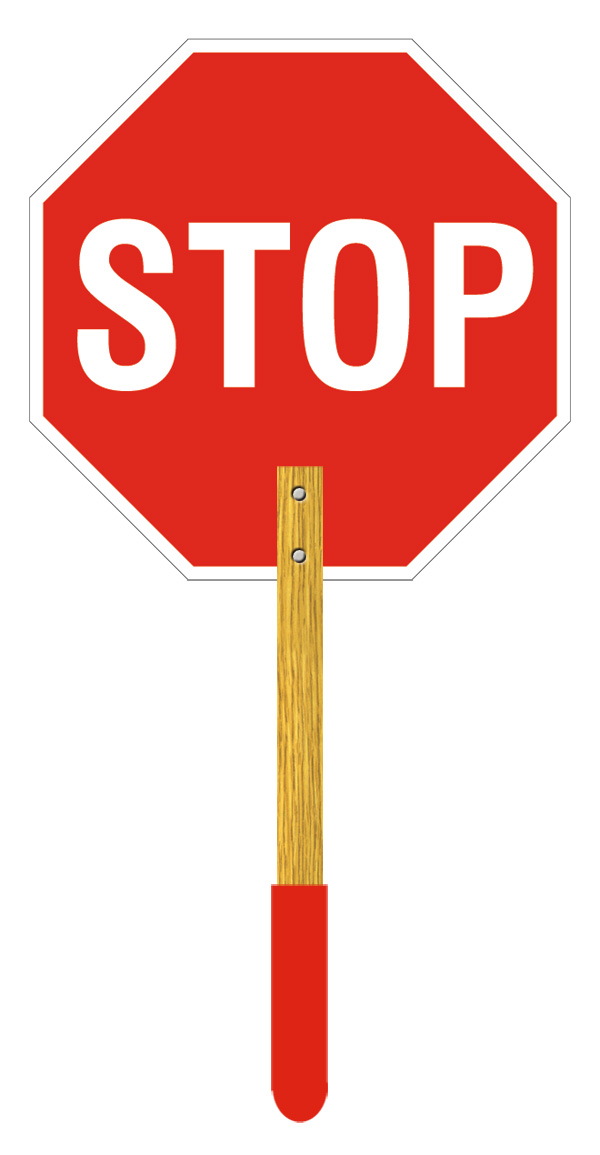 Stop Sign with Wooden Handle