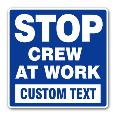 "Customized ""Crew At Work"" (Blue)"
