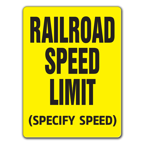 R.R. Speed Limit sign (Specify Speed)