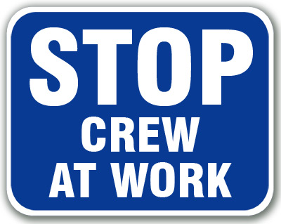 Aldon blue railroad sign flag, stop crew at work