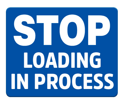 STOP - Loading In Process