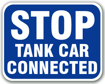 Stop - Tank Car Connected (Blue) Aldon railroad OSHA blue sign Stop Tank Car Connected sign