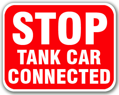Stop - Tank Car Connected (Red) Aldon railroad OSHA red sign Stop Tank Car Connected sign