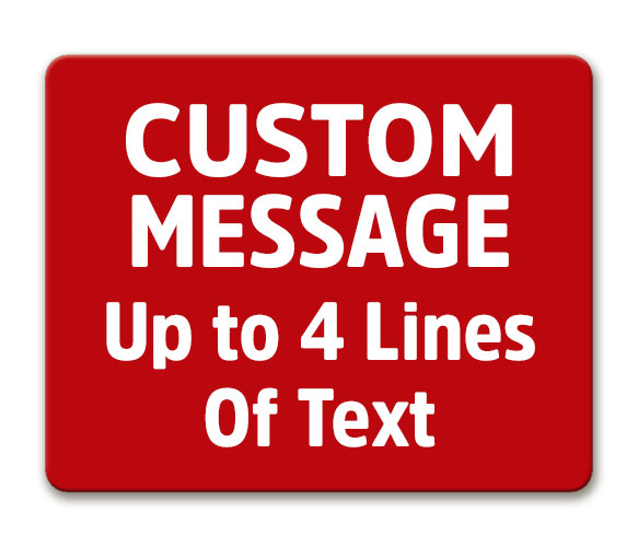 Custom Message Sign