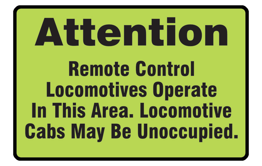 Remote Control Locomotive Warning Sign