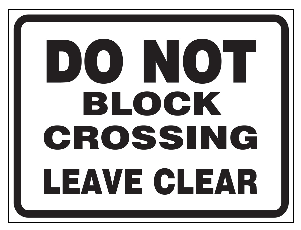 Aldon railroad reflective do not block crossing sign