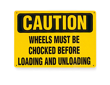Caution wheels must be chocked