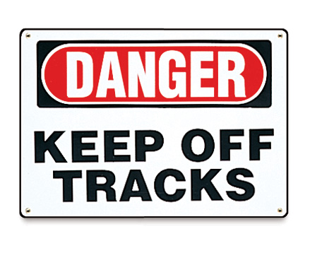 Danger Keep Off Tracks