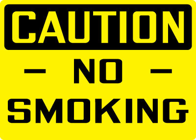 Caution - No Smoking Sign