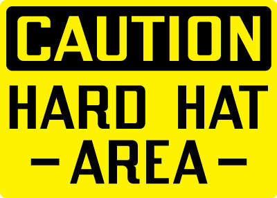 Caution - Hard Hat Area Sign