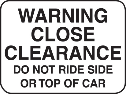 Aldon railroad warning close clearance sign
