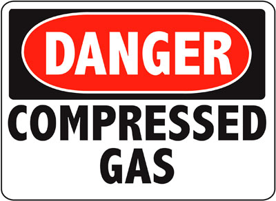 Danger - Compressed Gas Sign