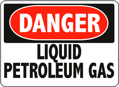 Danger - Liquid Petroleum Gas Sign